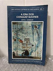 A Era dos Conquistadores - Justo L. Gonzalez