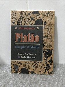 Entendendo Platão - Dave Robinson e Judy Groves