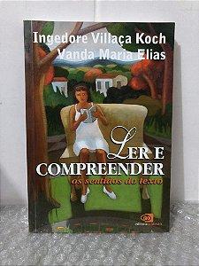 Ler e Compreender - Ingedore Villaça Koch e Vanda Maria Elias (grifos)