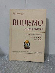 Budismo: Claro e Simples - Steve Hagen