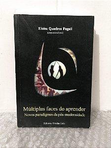 Múltiplas Faces do Aprender - Eloísa Quadros Fagali
