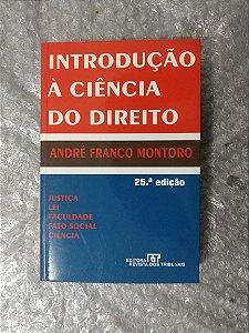Introdução à Ciência do Direito - André Franco Montoro