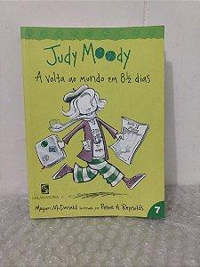 Judy Moody: A Volta ao Mundo em 8 1/2 Dias - Megan McDonald