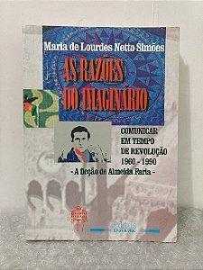 As Razões do Imaginário - Maria de Lourdes Netto Simões
