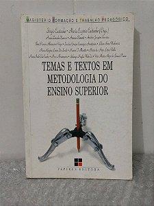Temas e Texto em Metodologia do Ensino superior - Sérgio Castanho e Maria E. Castanho