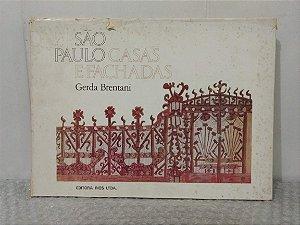 São Paulo: Casas e Fachadas - Gerda Brentani
