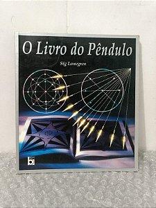 O Livro do Pêndulo - Sig Lonegren