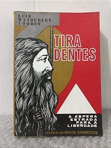 Tiradentes - Luis Wanderley Torres