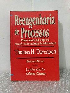 Reengenharia de Processos - Thomas H. Davenport