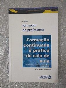 Formação Continuada e Prática de Sala de Aula - Ana Maria Falsarella