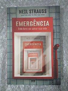 Emergência - Neil Strauss