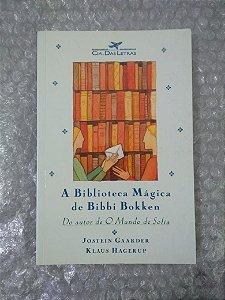 A Biblioteca Mágica de Bibbi Bokken - Jostein Gaarder e Klaus Hagerup