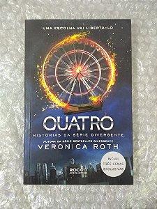 Quatro: Histórias da Série Divergente - Veronica Roth
