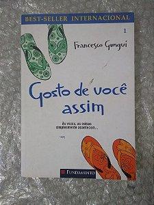 Gosto de Você Assim - Francesco Gungui