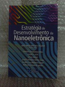 Estratégia de Desenvolvimento da Nanoeletrônica - João Paulo dos Reis Velloso