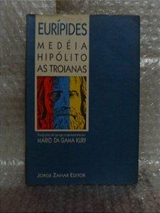 Medéia Hipólito As Troianas - Eurípedes - Teatro