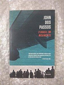 O Brasil em Movimento - John dos Passos