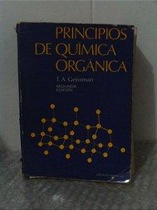 Principios de Química Orgánica - T. A. Geissman