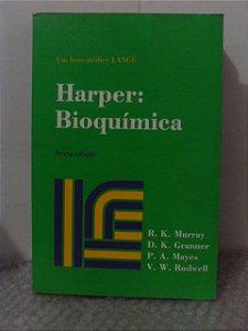 Harper: Bioquímica - R. K. Murray e Outros