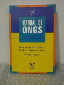 Manual de ONGs - Maria Nazaré Lins Barbosa e Carolina Felippe de Oliveira