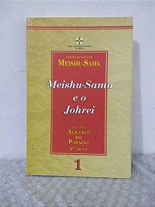 Meishu-Sama e o Johrei - Ensinamentos de Meishu-Sama
