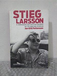 Stieg Larsson: A Verdadeira História do Criador da Trilogia Millennium - Jan-Erik Pettersson