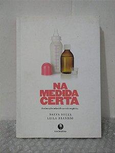Na Medida Certa - Dalva Souza e Leila Brandão