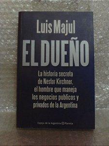 El Dueño - Luis Majul