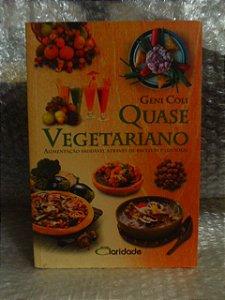 Quase Vegetariano - Geni Coli