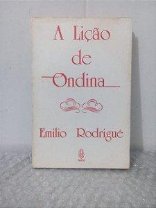 A Lição de Ondina - Emilio Rodrigué