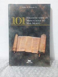 101 Perguntas Sobre os Manuscritos do Mar Morto - Joseph A. Fitzmyer