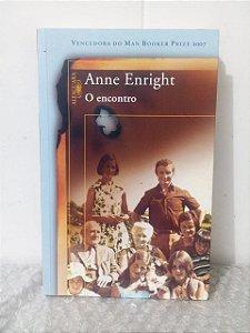 O Encontro - Anne Enright