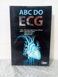 ABC do ECG - Carlos Alberto Pastore (editor)