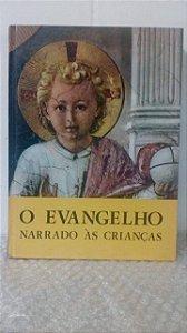 O Evangelho Narrado às Crianças - Editora Paulinas