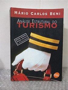 Análise Estrutural do Turismo (11ª edição) - Mário Carlos Beni
