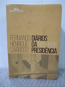 Diários da Presidência (1995-1996) - Fernando Henrique Cardoso