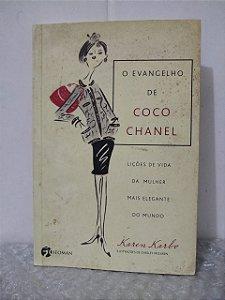 O Evangelho de Coco Chanel - Karen Karbo