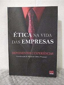 Ética na Vida das Empresas - Maria do Carmo Whitaker (coord.)