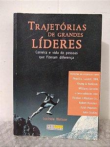 Trajetória de Grandes Líderes - Lucinda Watson