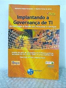 Implantando a Governança de TI - Aguinaldo Aragon Fernandes e Vladimir Ferraz de Abreu