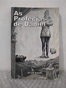 As Profecias de Daniel - Uriah Smith