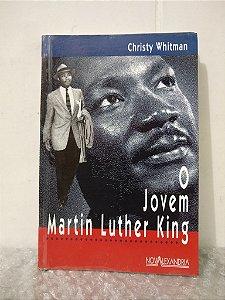 O Jovem Martin Luther King - Christy Whitman