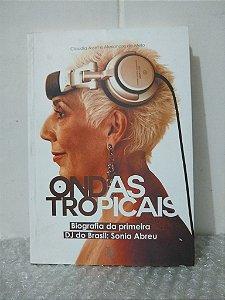Ondas Tropicais - Claudia Assef e Alexandre de Melo