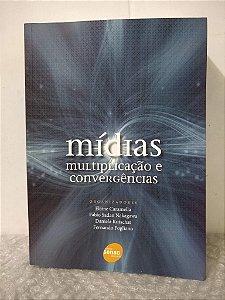 Mídias: Multiplicação e Convergências - Elaine Caramella (org.)