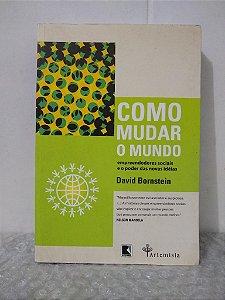 Como Mudar o Mundo - David Bornstein