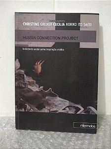 Human Connection Project - Christine Greiner e Cecilia Noriko Ito Saito (orgs.)