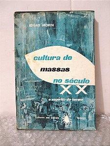 Cultura de Massas No Século XX - Edgar Morin
