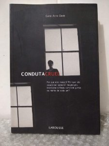 Conduta Cruel - Carol Anne Davis
