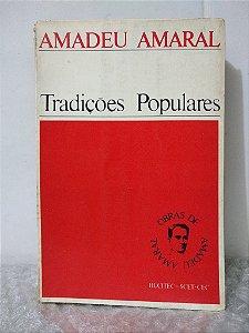 Tradições Populares - Amadeu Amaral
