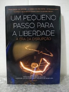 Um Pequeno Passo para a Liberdade - Danilo Soares Pacheco de Medeiros (org.)